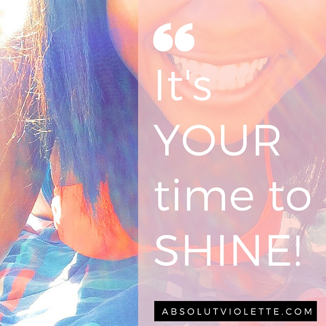 Your time to shine bright like a diamond. Pursue your dreams.