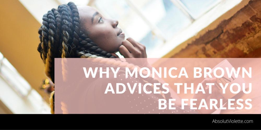 Monica Brown, advice, fearless, #BlackGirlsRock