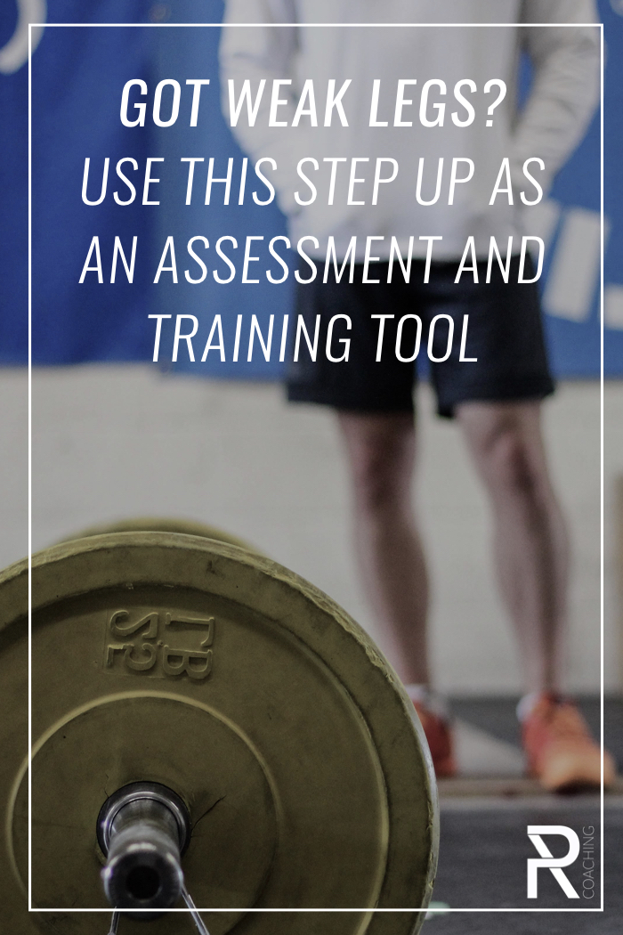 If you think you might have weak legs, use this high step-up as an assessment and a training tool. Watch the video to learn how