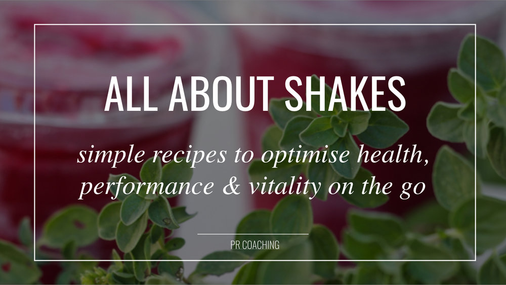 The  FREE  PR Coaching guide to shakes. Get simple recipes to optimise health, performance & vitality on the go!