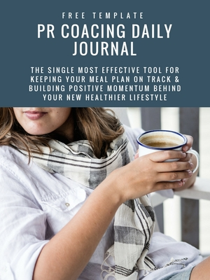 Daily Journal Template | Build positive momentum behind your fitness plan and nutrition plan
