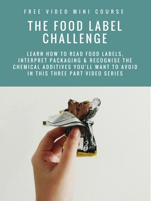 The Food Label Challenge | learn how to read food labels | interpret packaging | recognise chemical additives | improve food quality | health and nutrition