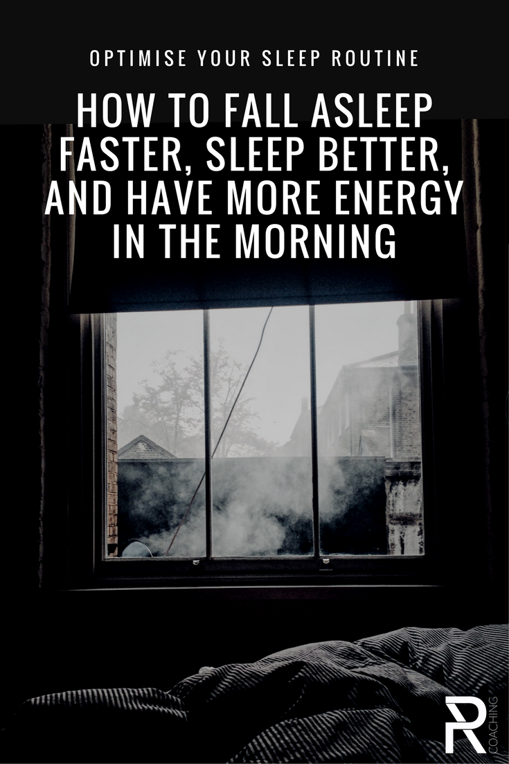 Sleep basics: tips to fall asleep faster, how to sleep better, how to have more energy in the morning | PR Coaching