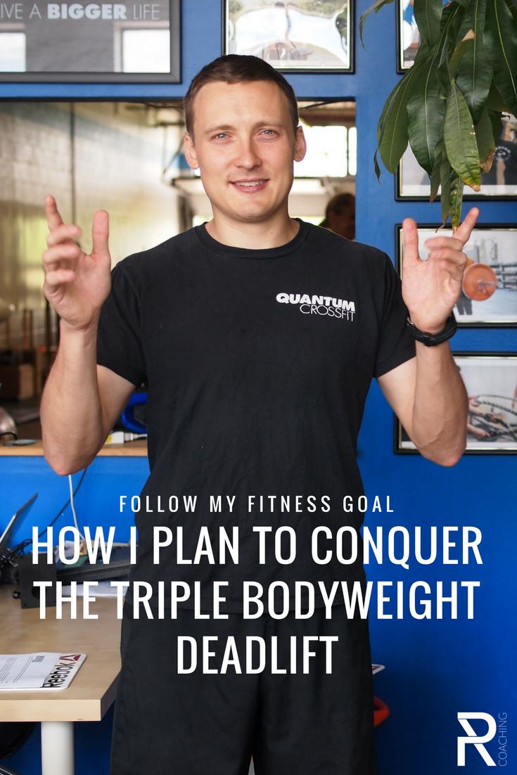 My Deadlift Training Plan: How I Plan To Conquer The Triple Bodyweight Deadlift | PR Coaching | Deadlift video training series