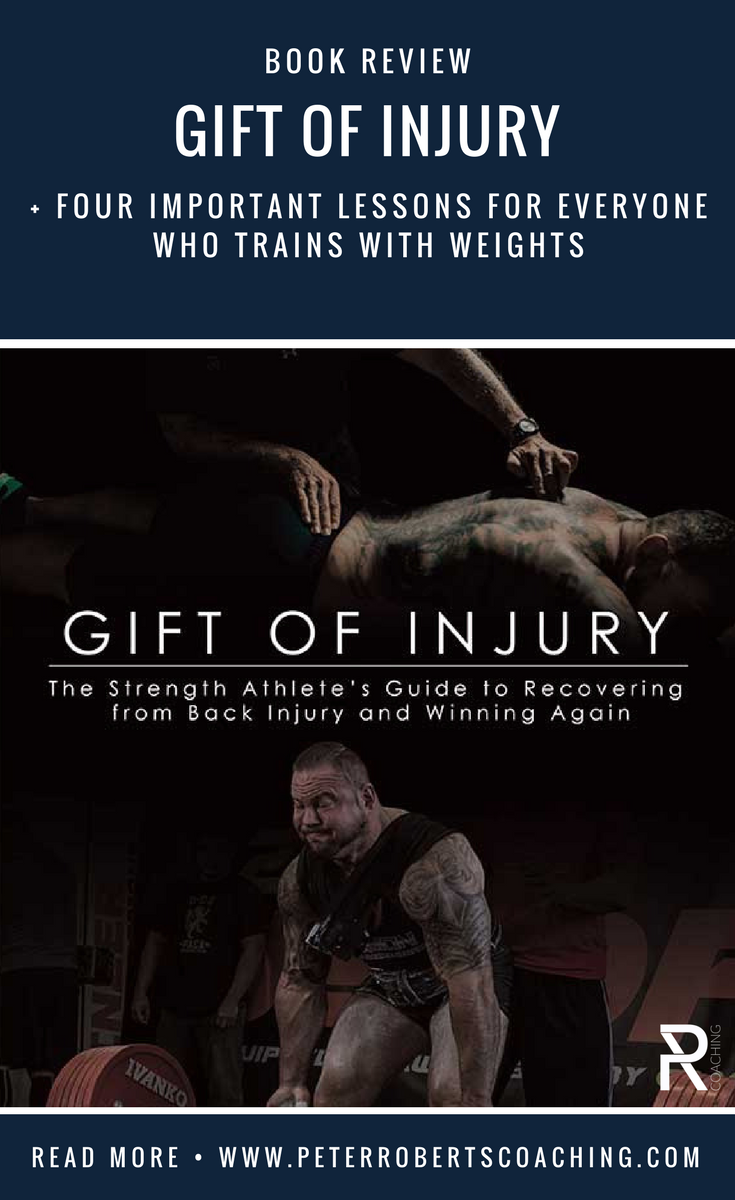 Book Review of Gift Of Injury By Dr Stuart McGill And Brian Carroll | weight lifting injury | healing injuries | longevity workout | PR Coaching