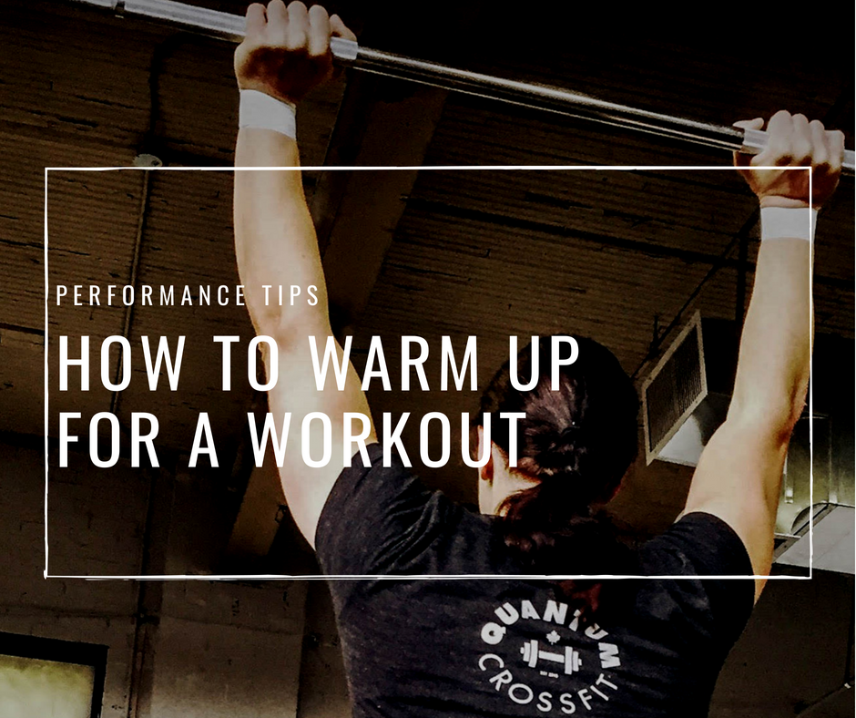 How To Warm Up For A Workout in a way that minimises your risk, maximises performance, and gets your body ready?