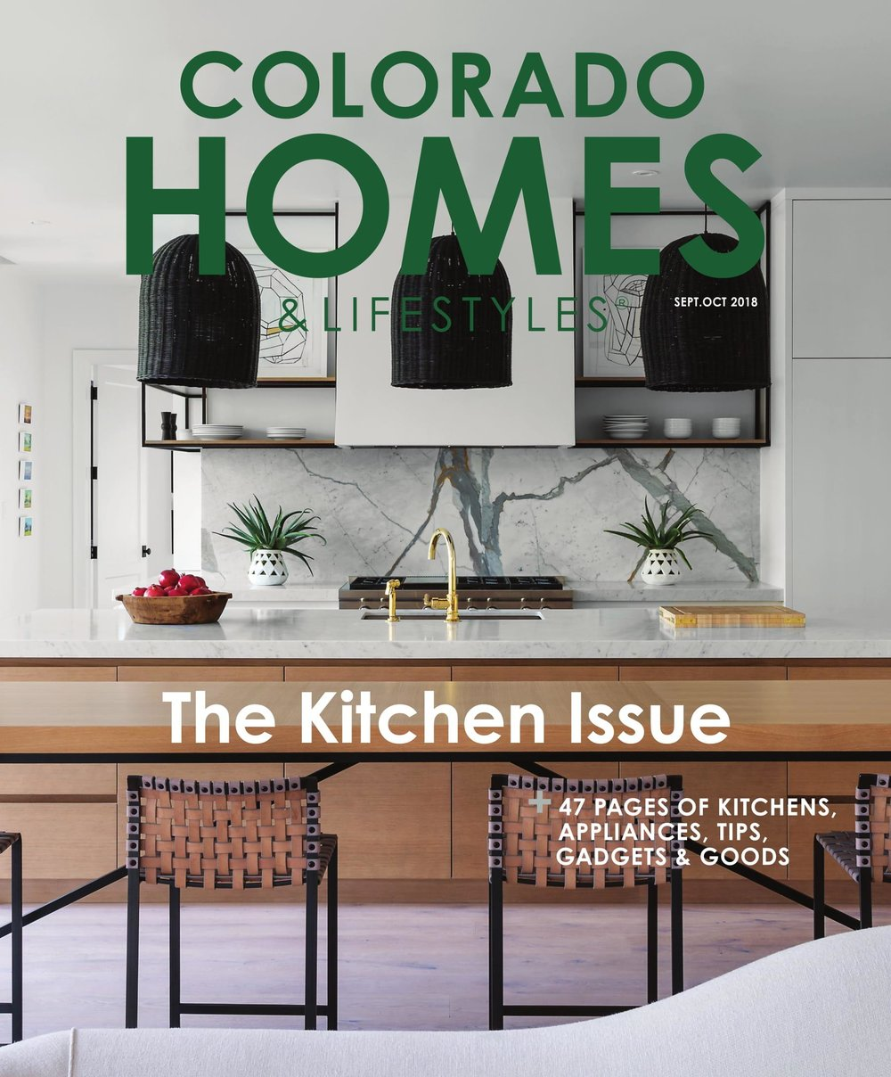 "Colorado Homes & Lifestyles, September/October 2018 - ""A Divine Mix from the Kitchen Issue"""