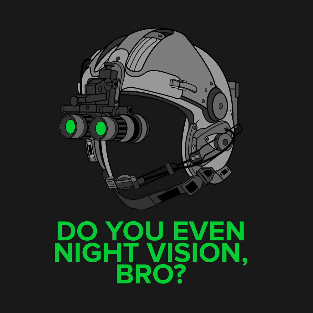 Do you even night vision, bro? ©2016 RANGE R.A.T.S. Distribute and share freely.