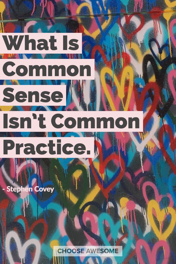 Common Sense Common Practice