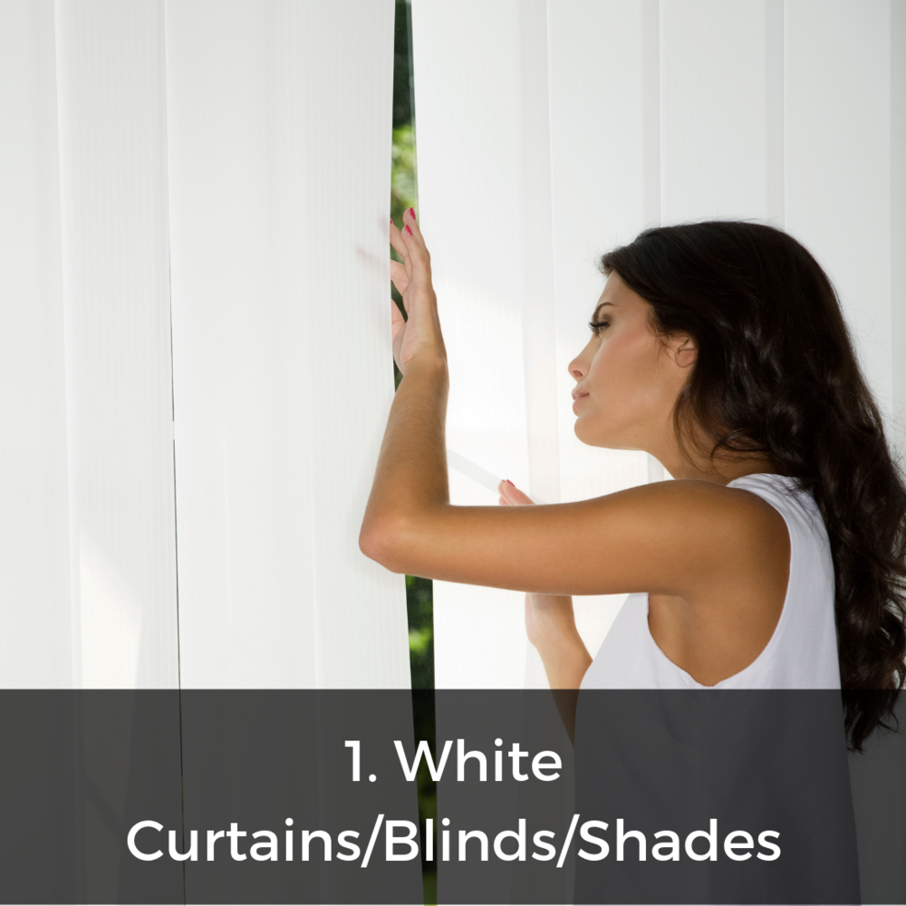 Remember that white = reflection to keep harsh heat out of your home!