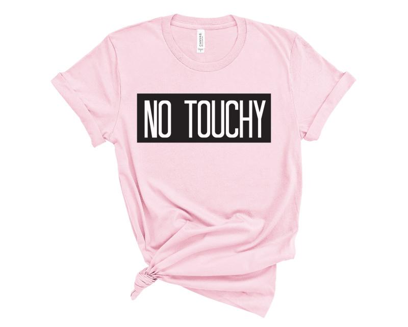 No Touchy Maternity Shirt