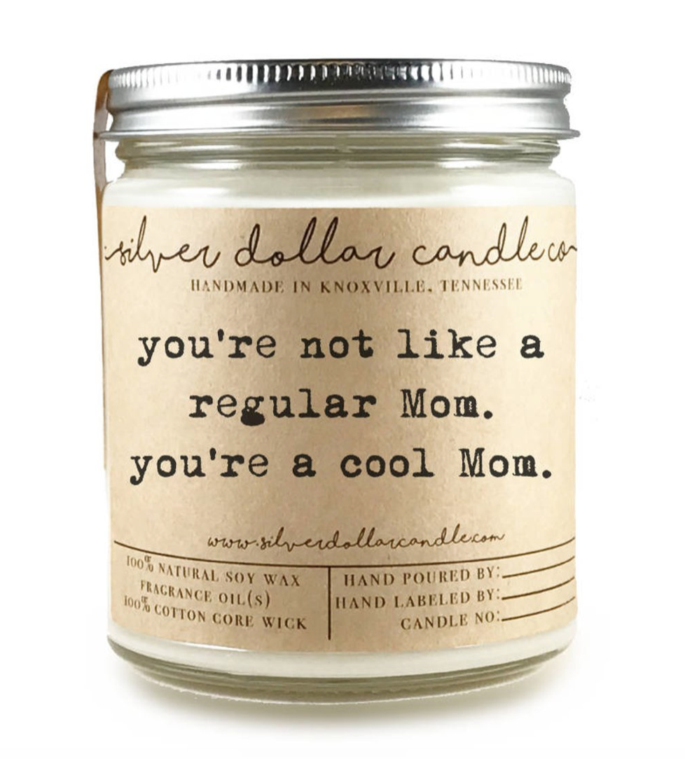 You're A Cool Mom Candle