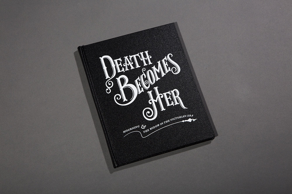 Death Becomes Her  is a book that examines the social and economic position of the widow in Victorian society as well as their cultural legacy in literature and art.