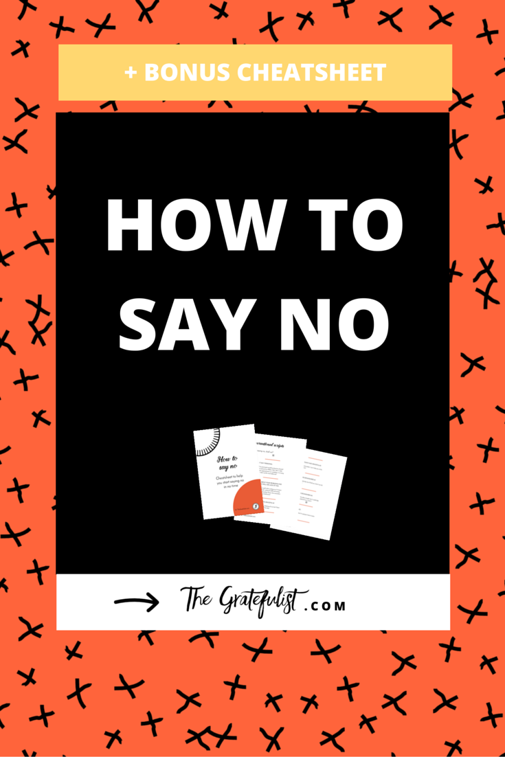 How to say no - For any stressed-out, overwhelmed creative out there: do you have trouble saying no? In this blog post I share the 3 steps to help you start saying no (and start saying YES to things that matter to you the most). Also, make sure to download the free bonus cheatsheet with 15 conversational scripts. This way you'll be saying no in no time. Click through to get the free cheatsheet.