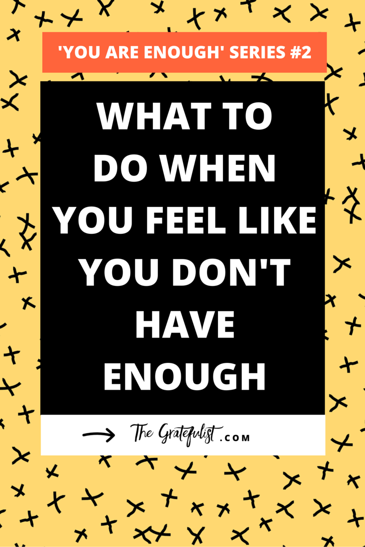 What to do when you feel like you don't have enough | This blog is part 2 of the 'enough' series - a series of three blog posts for soul-connected creatives and hardworking business owners on the topic of worthiness: doing enough, having enough, and being enough. Leave your scarcity mindset behind. Click through to learn which mindset you SHOULD adopt.