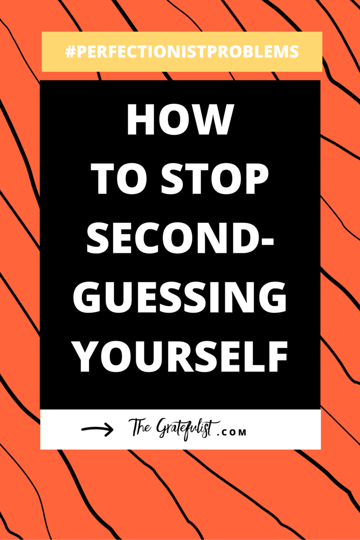 How to stop second-guessing yourself -We're back with the 10th instalment of the #perfectionistproblems series for soul-connected yet stressed-out creatives. Being a perfectionist means you're a second-guesser, and you're probably also bothered by its obnoxious second cousins 'overthinking' and 'indecisiveness'.In the blog post I share two plans of attack to help you stop second-guessing yourself.Click through to read the entire blog post. Plus, there's a FREE workbook!