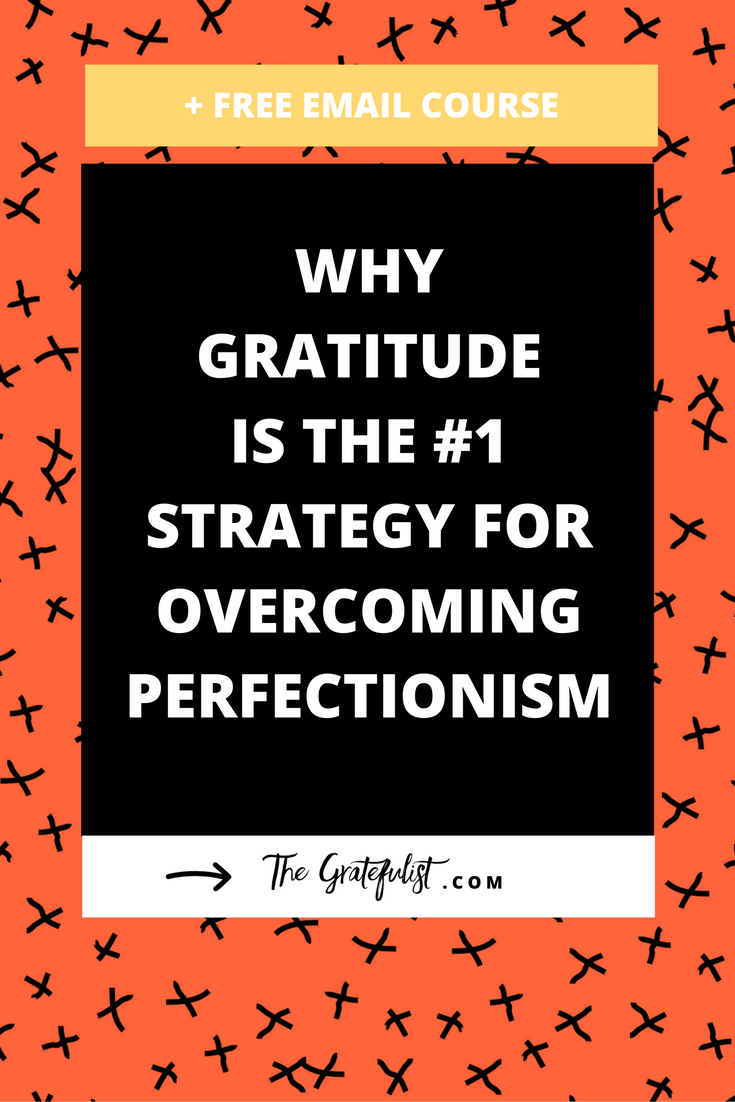 Gratitude is the #1 strategy for overcoming perfectionism. Gratitude isn't just a random value for me as a soul-connected creative, something that I stumbled upon in my personal growth journey. No, I made a conscious effort to start a gratitude practice and incorporate more feeling grateful in my life. That's because I knew that practicing gratitude would be CRUCIAL if I wanted to let go of being a perfectionist. Click through to read more, plus there's a free email course waiting for you!