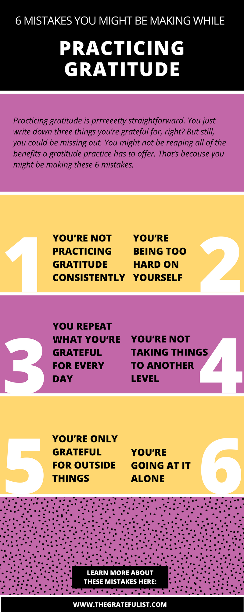 Practicing gratitude is pretty straightforward. You just write down three things you're grateful for, right? In essence, that's true.But still, you could be missing out. You might not be reaping all of the benefits a gratitude practice has to offer. That's because you might be making these 6 mistakes.Click through to read more, plus there's a free email course waiting for you!