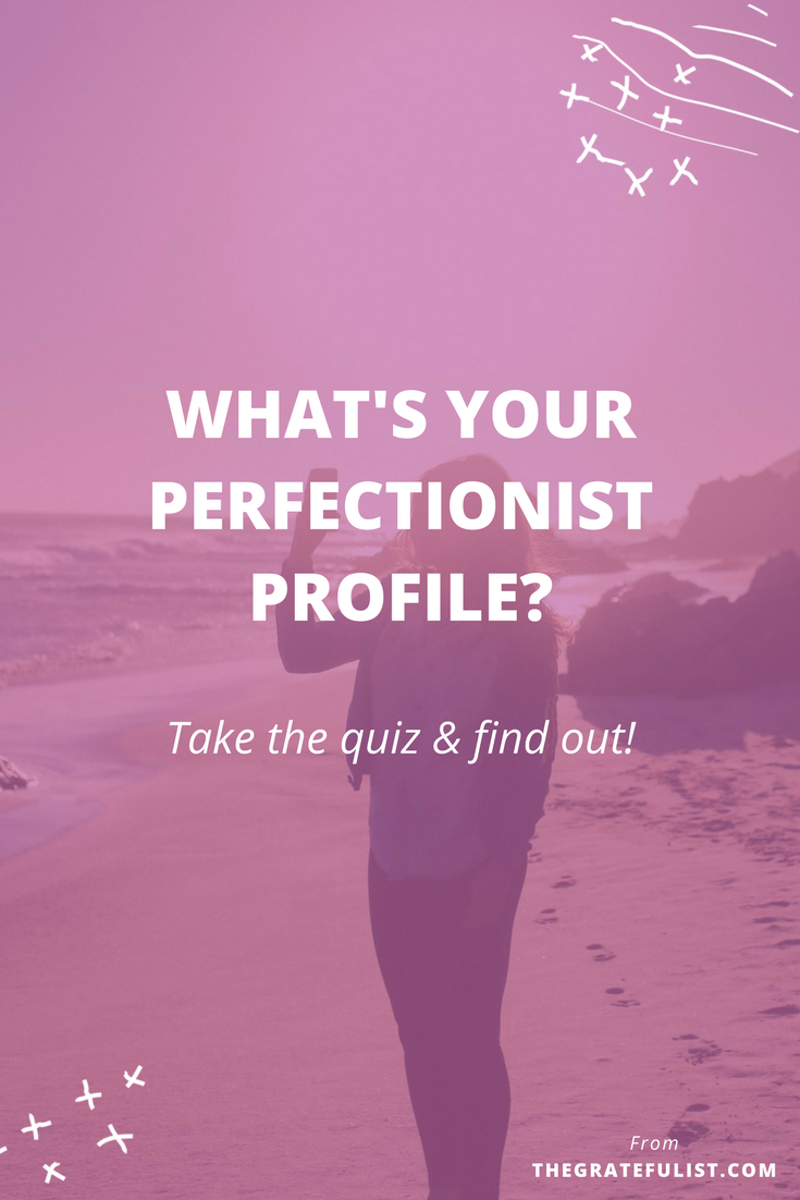 Perfectionist Profile Quiz - Have you always wondered whether you're a perfectionist or not? This quiz is designed to help you figure out what type of perfectionist you are and how perfectionism shows up in your life. The best part? Once you know what type of perfectionist you are, you can take specific and targeted first steps toward overcoming your perfectionism. Click through to take the quiz and find your answers.