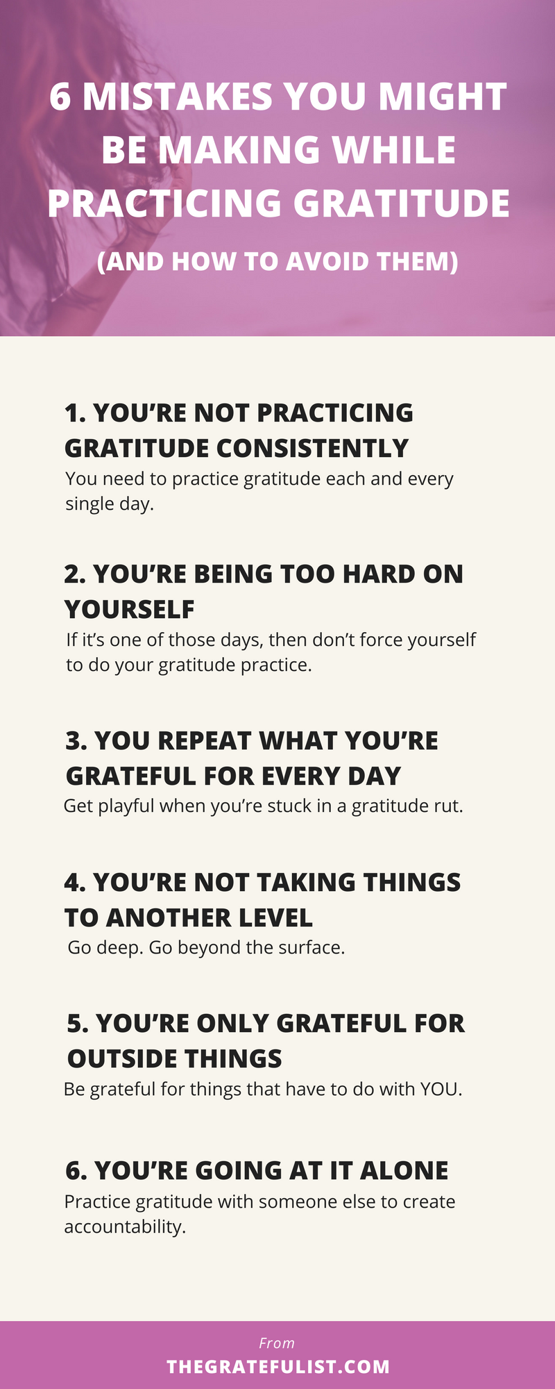 Practicing gratitude is pretty straightforward. You just write down three things you're grateful for, right? In essence, that's true. But still, you could be missing out. You might not be reaping all of the benefits a gratitude practice has to offer. That's because you might be making these 6 mistakes. Click through to read more, plus there's a free gratitude toolbox waiting for you!