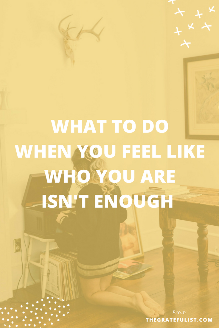 What to do when you feel like who you are isn't enough | This blog is the third and final part of the 'enough' series - a series of three blog posts for soul-connected creatives and hardworking business owners on the topic of worthiness: doing enough, having enough, and being enough. Click through to learn more about the things you can do stop feeling like you are not good enough the way you are.