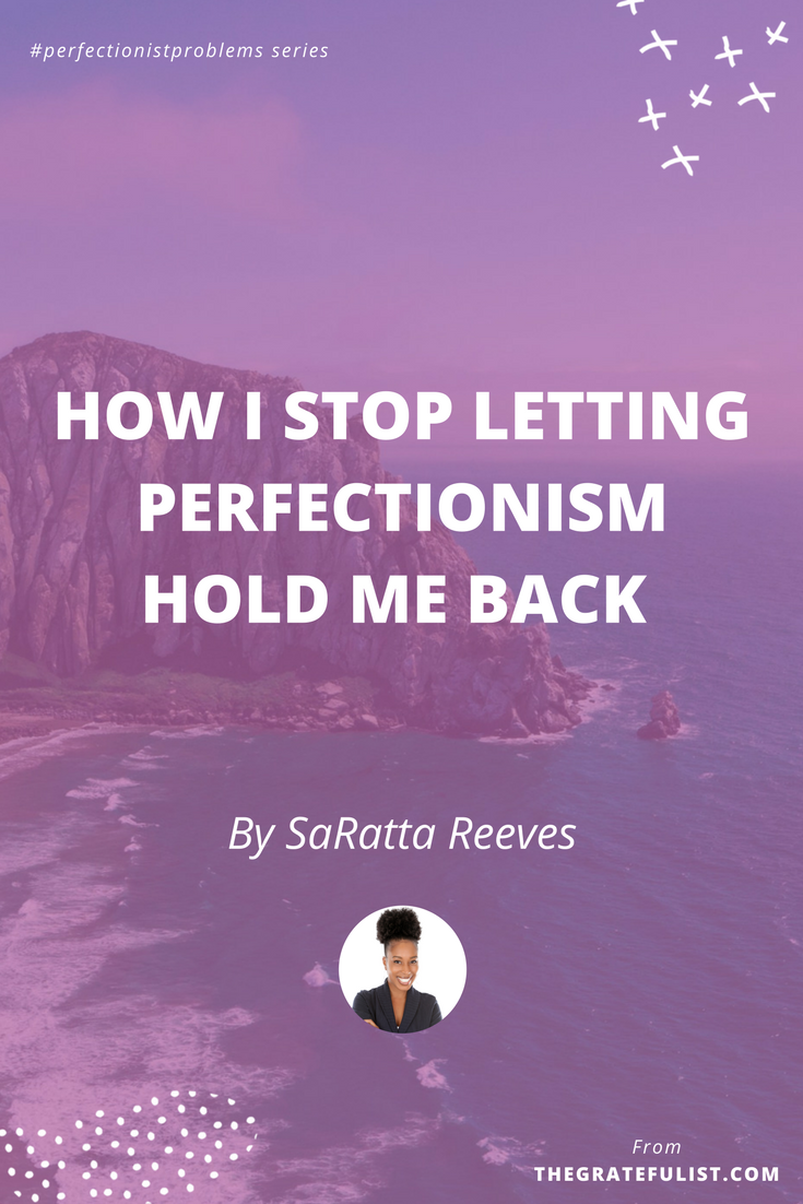 How I stop letting perfectionism hold me back by SaRatta Reeves - With the #perfectionistproblems interview series it's my mission to help creatives let go of their perfectionism and embrace their perfectly imperfect selves through sharing real honest stories, insights, and experiences of dealing with perfectionism. Click through to read the entire interview. Plus, there's a free perfectionism-busting workbook!