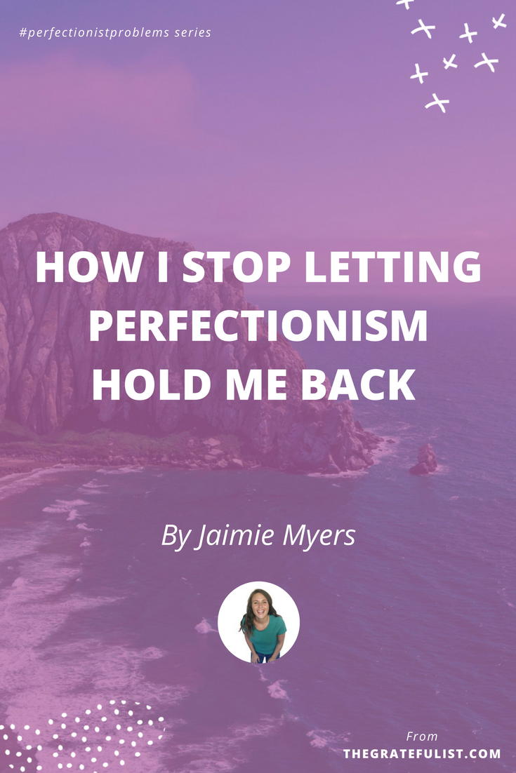 How I stop letting perfectionism hold me back by Jaimie Myers - With the #perfectionistproblems interview series it's my mission to help creatives let go of their perfectionism and embrace their perfectly imperfect selves through sharing real honest stories, insights, and experiences of dealing with perfectionism. Click through to read the entire interview. Plus, there's a free perfectionism-busting workbook!