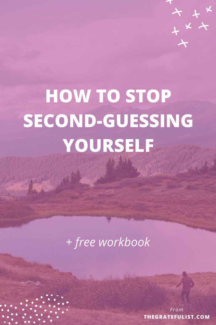 How to stop second-guessing yourself - We're back with the 10th instalment of the #perfectionistproblems series for soul-connected yet stressed-out creatives. Being a perfectionist means you're a second-guesser, and you're probably also bothered by its obnoxious second cousins 'overthinking' and 'indecisiveness'. In the blog post I share two plans of attack to help you stop second-guessing yourself. Click through to read the entire blog post. Plus, there's a FREE workbook!