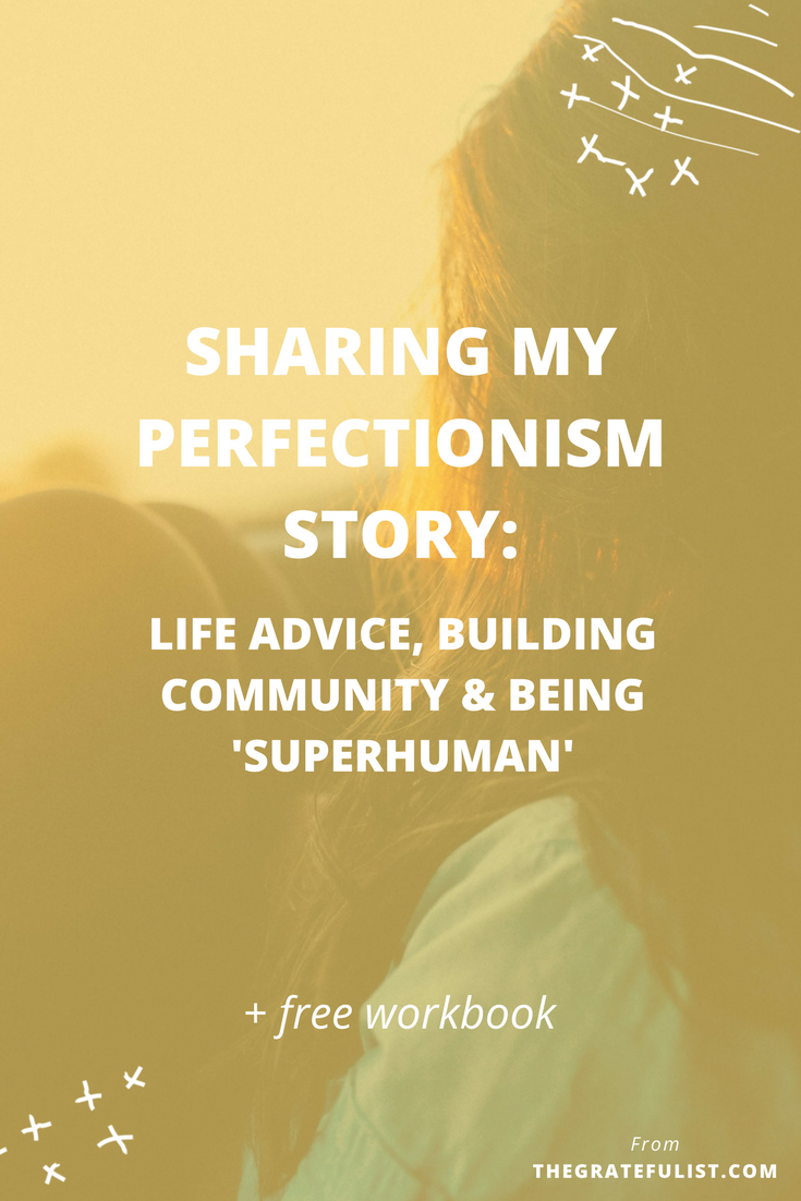 I had the honor of sharing my perfectionism story over on the Wholehearted Woman blog. I talk about what perfectionism really is and how it shows up in my life, share a behind-the-scenes look at The Gratefulist and my new focus on building a community of recovering perfectionists. Plus, I share my frustration with this new trend of having to be 'superhuman' to be good enough. Click through for the entire interview and to download your free workbook.