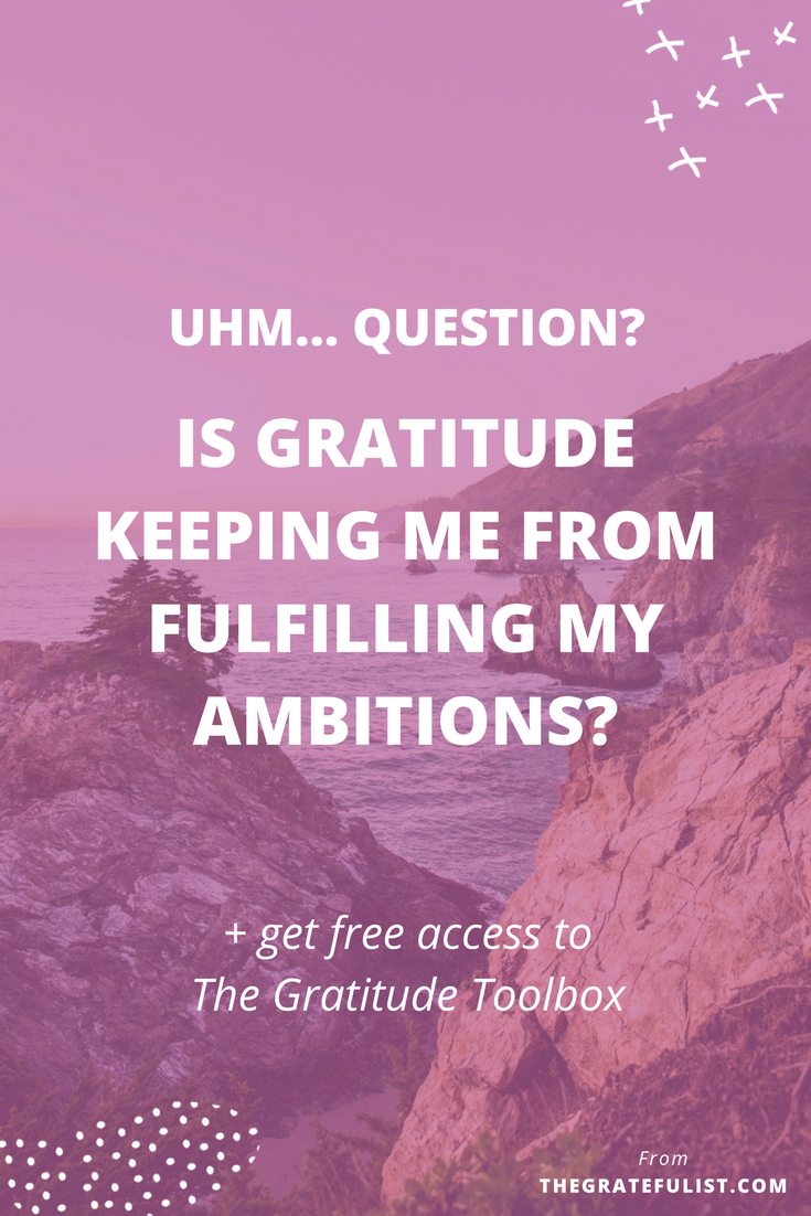 "In the blog post I tackle this question: ""Something I've been exploring recently is the tension between practicing gratitude for what we already have while also striving for more in my work and life. If I'm always grateful for what I have, how will I ever achieve anything new?"" Click through for my answer and to get free access to The Gratitude Toolbox."