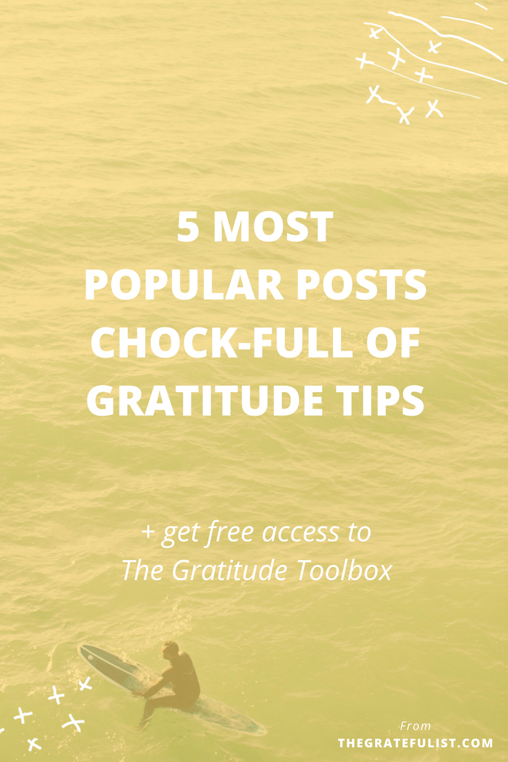 Thinking about starting a gratitude practice? We're sharing our 5 most popular posts about gratitude tips with TONS of useful tips, advice, and action steps for starting (and keeping up with) your gratitude practice. Click through for these 5 popular post and to get free access to The Gratitude Toolbox.