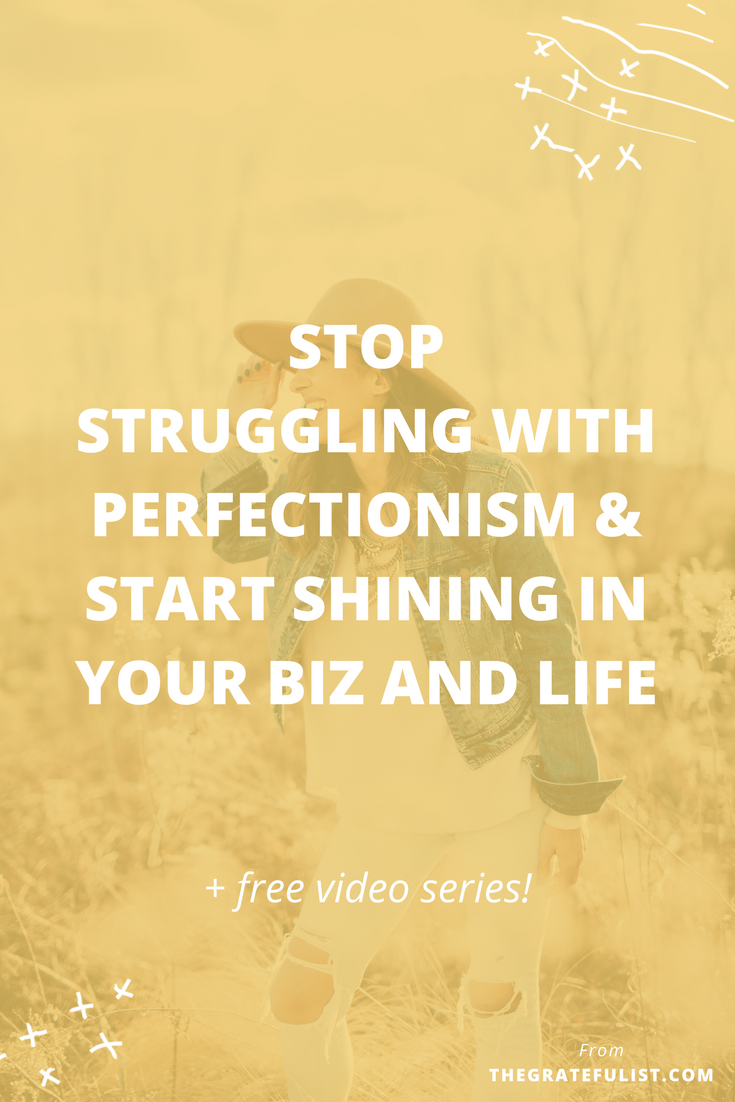 Stop struggling with perfectionism and start shining in your biz and life. Click through to sign up for a free 3-part video series. Overcoming perfectionism / recovering perfectionist / perfectionism quotes / perfectionism inspiration / progress not perfection / perfectionist / perfectionism definition / let go of perfectionism / stop being a perfectionist