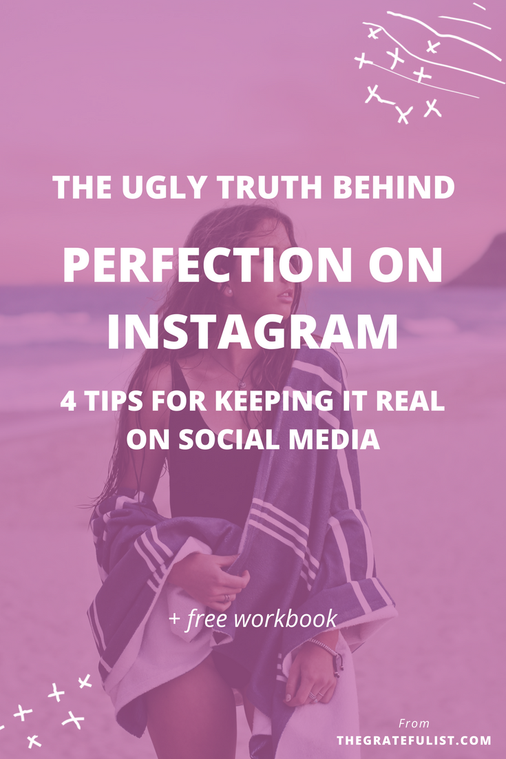 The ugly truth behind perfection on Instagram: click through for 4 tips for keeping it real on social media. Plus, there's a FREE workbook! Be real on Instagram / overcoming perfectionism / recovering perfectionist / perfectionism quotes / perfectionism inspiration / progress not perfection / perfectionist / perfectionism definition / let go of perfectionism / stop being a perfectionist