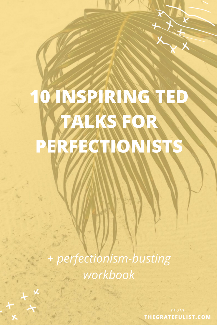 A good, inspiring TED talk never fails to lift my soul and leave me feeling energized and motivated. I've found these 10 TED talks that will hopefully inspire you in your journey of overcoming perfectionism as much as it did for me. Click through to read the entire post and get your free workbook! Recovering perfectionist / perfectionism quotes / perfectionism inspiration / progress not perfection / perfectionist / perfectionism definition / let go of perfectionism / stop being a perfectionist