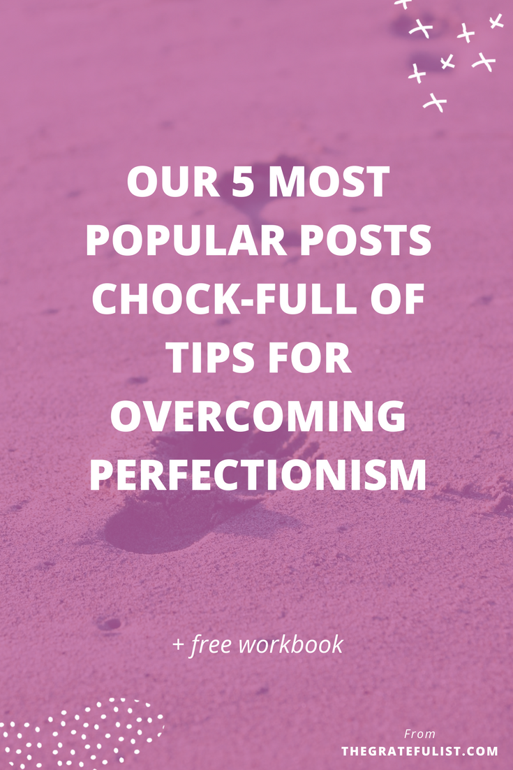 Who's excited to jump into this super specific list of 5 of the most popular blog posts I've ever written for recovering perfectionists about overcoming perfectionism? Click through to snag that free perfectionism-busting workbook! Recovering perfectionist / perfectionism quotes / perfectionism inspiration / progress not perfection / perfectionist / perfectionism definition / let go of perfectionism / stop being a perfectionist