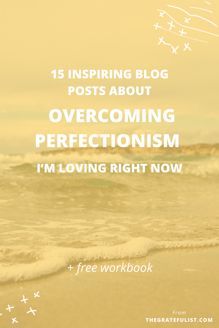 Who's excited to jump into this super specific list of 15 inspiring blog posts about overcoming perfectionism? Click through to snag that free perfectionism-busting workbook! Recovering perfectionist / perfectionism quotes / perfectionism inspiration / progress not perfection / perfectionist / perfectionism definition / let go of perfectionism / stop being a perfectionist