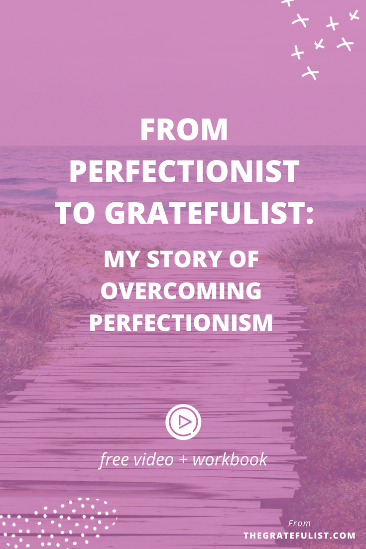We all have a story to tell. This is my story of overcoming perfectionism and the lessons I learned along the way. Click through to watch the video, read the post, and download your free workbook. Recovering perfectionist / perfectionism quotes / perfectionism inspiration / progress not perfection / perfectionist / perfectionism definition / let go of perfectionism / stop being a perfectionist