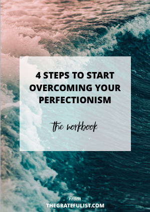 Workbook 4 steps to start overcoming your perfectionism