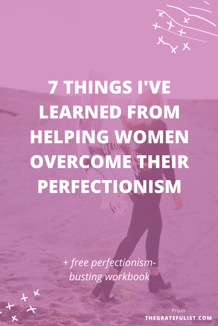 Ever since launching my coaching program at the beginning of this year, I've been so lucky to have worked with dozens of women in helping them go from stressed-out perfectionist to recovering perfectionist. Click through to find out the lessons learned.Overcoming perfectionism /perfectionism quotes / perfectionism inspiration / progress not perfection / perfectionism definition / let go of perfectionism