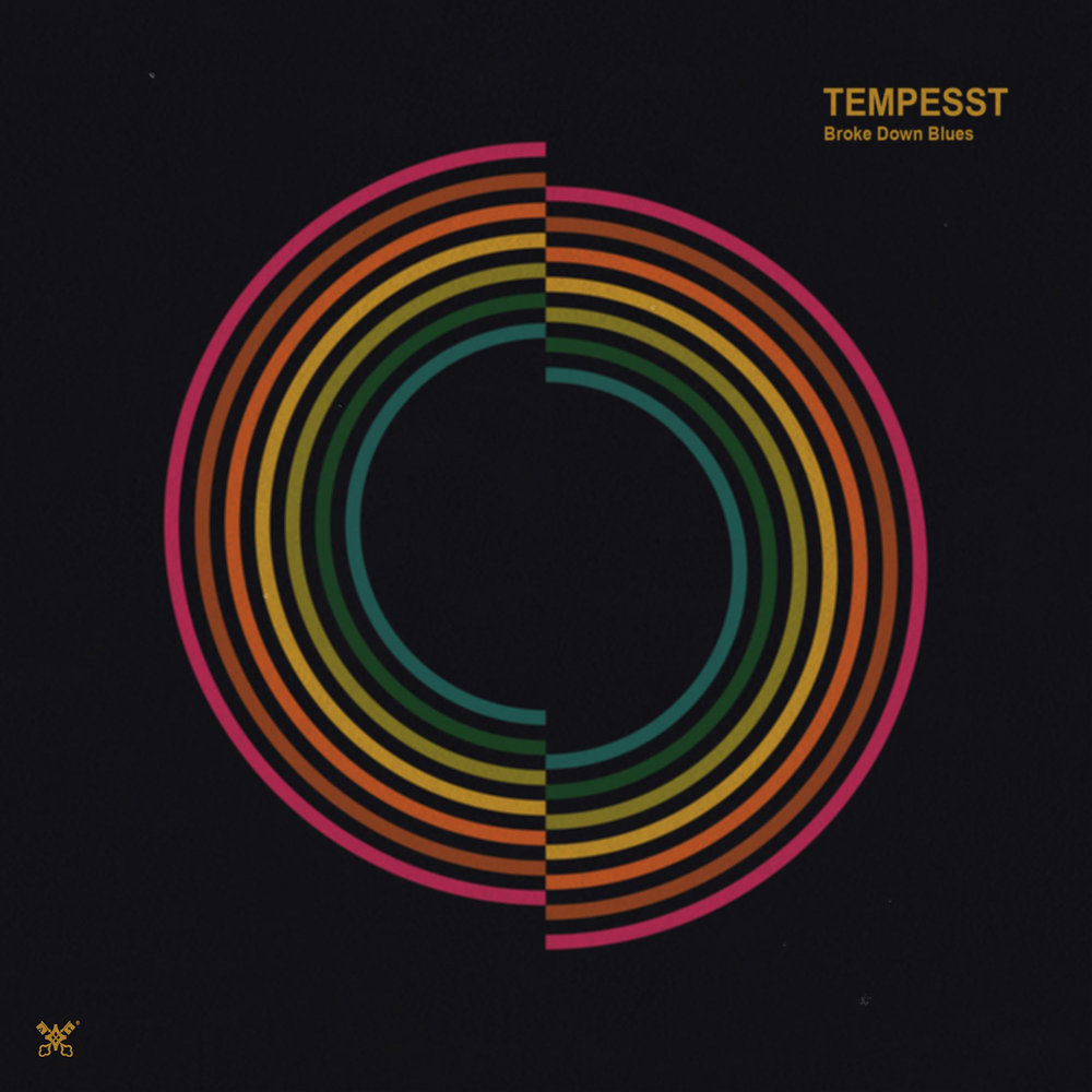 Tempesst - Broke Down Blues
