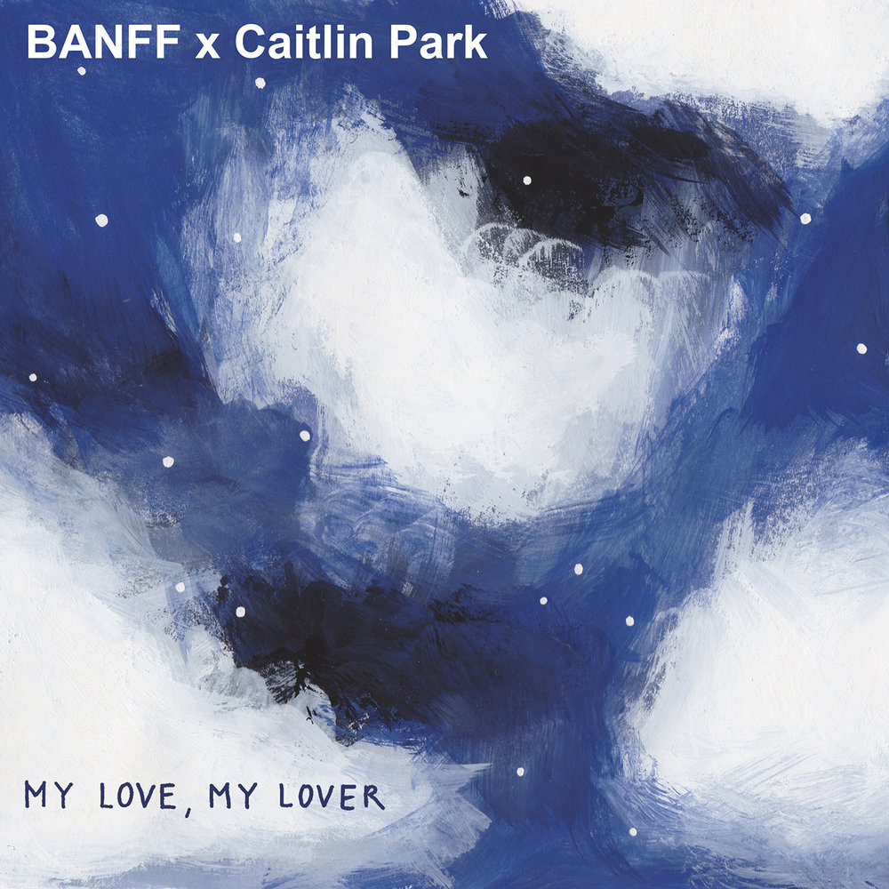 BANFF - My Love, My Lover