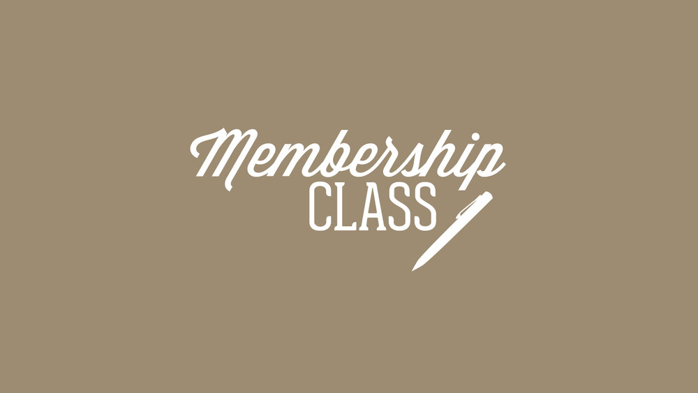 Membership Class sign up.jpg