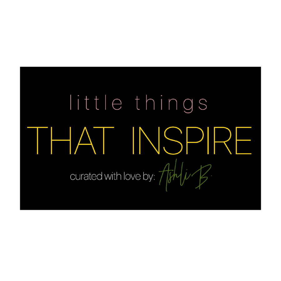 Little Things That Inspire