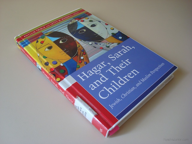 Hagar, Sarah, and Their Children: Jewish, Christian, and Muslim Pespectives    Editors, Phyllis Trible and Letty M. Russell