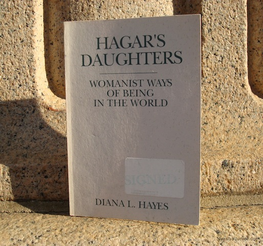 Diana L. Hayes,  Hagar's Daughters: Womanist Ways of Being in the World