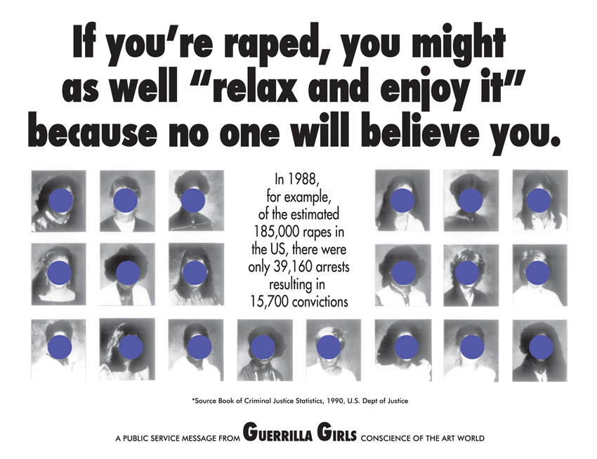 "IF YOU'RE RAPED, YOU MIGHT AS WELL ""RELAX AND ENJOY IT,"" BECAUSE NO ONE WILL BELIEVE YOU."