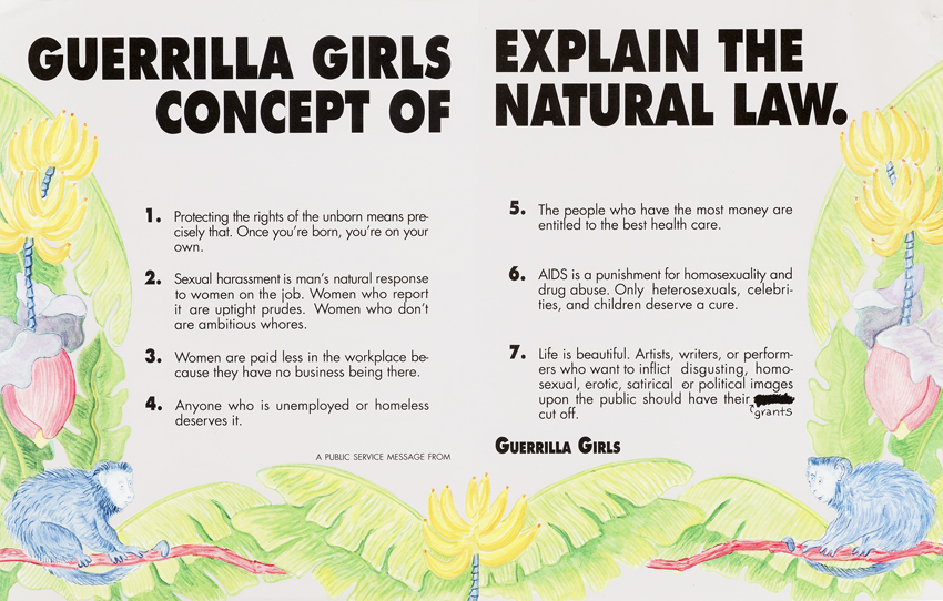 THE GUERRILLA GIRLS EXPLAIN THE CONCEPT OF NATURAL LAW.