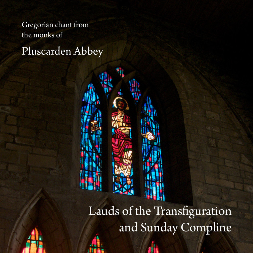 Lauds of the Transfiguration and Sunday Compline