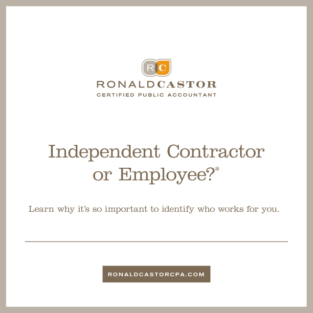 Independent Contractor or Employee? Learn why it's so important to identify who works for you.