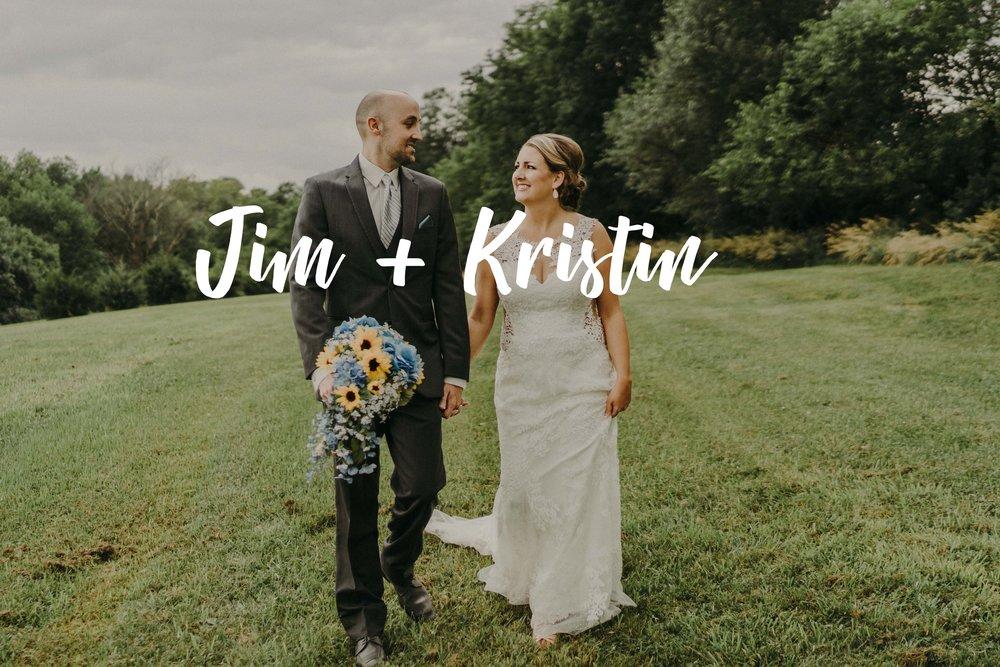 Jim + Kristin -